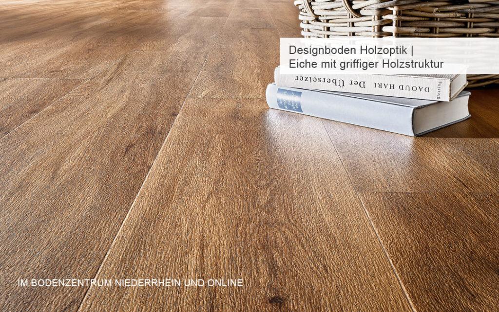 Designböden Holzoptik Eiche warm | Bodenzentrum Niederrhein